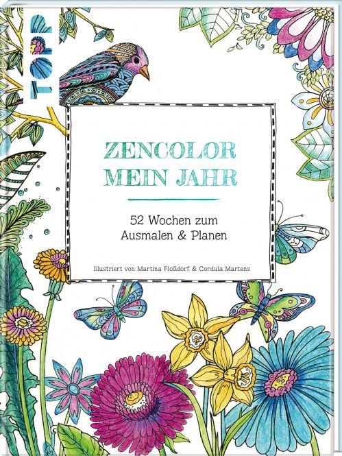 Buch: Zencolor Mein Jahr / 52 Wochen zum Ausmalen & Planen (Ausmalen ...